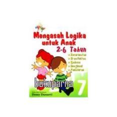 Buku Mengasah Logika Untuk Anak 2-6 Tahun