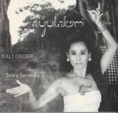CD Music Ayu Laksmi Svara Semesta 2011 (Limited Stock)