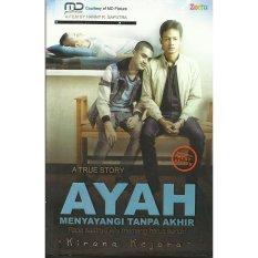 Kirana Kejora - Ayah Menyayangi Tanpa Akhir (New Cover : Edisi Layar Lebar) Zettu