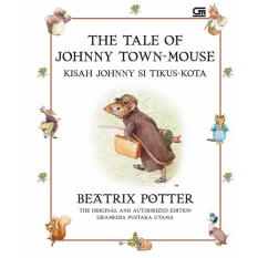 Kisah Johnny Si Tikus Kota (The Tale Of Johnny Town-Mouse) *Hard cover