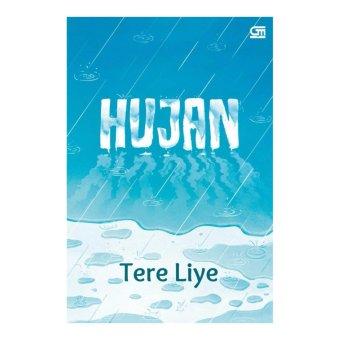 Mediakita Source · Republik Fiksi Novel Hujan Tere Liy Gramedia Pustaka .