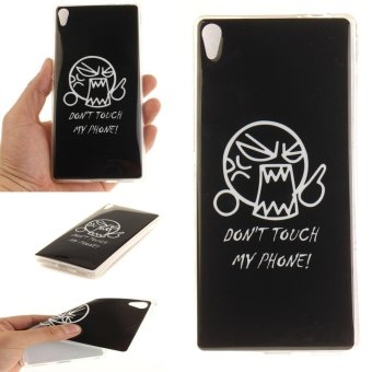 Moonmini Case for Sony Xperia XA Ultra / Xperia C6 Ultra Slim SoftTPU Back Case - Don't Touch My Phone - intl