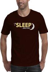 Rick's Clothing -Tshirt Sleep Big Fan - Coklat
