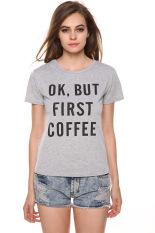 Toprank Women Summer Tee Casual Short Sleeve T Shirt O-Neck Letter Print Casual Slim T-Shirt (Grey) - Intl