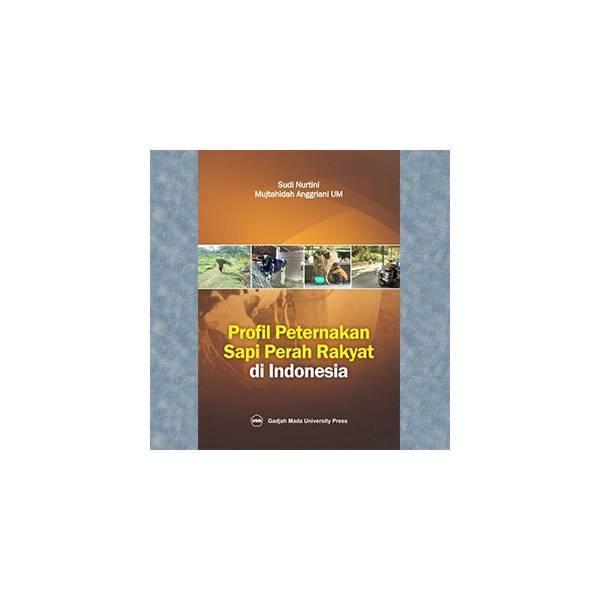 Profil Peternakan Sapi Perah Rakyat Di Indonesia