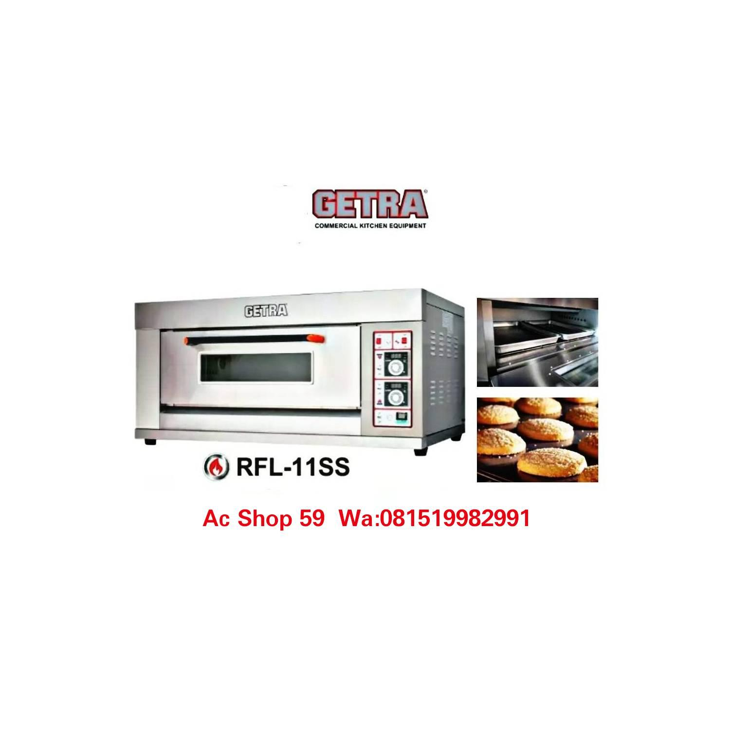 OVEN BAKERY GAS GETRA RFL11SS 1 DECK 1 LOYANG DIGITAL TEMPERATUR NEW