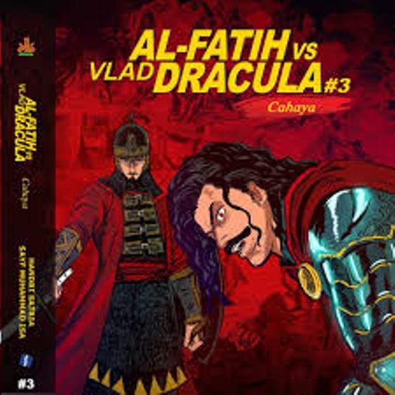 Komik AL-FATIH VS VLAD DRACULA Jilid 3 - CAHAYA