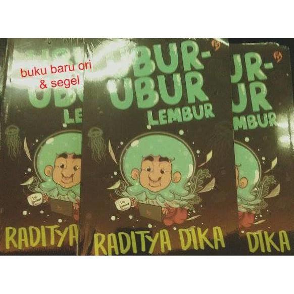 Ubur Ubur - Lembur - Raditya Dika - Novelqqnian