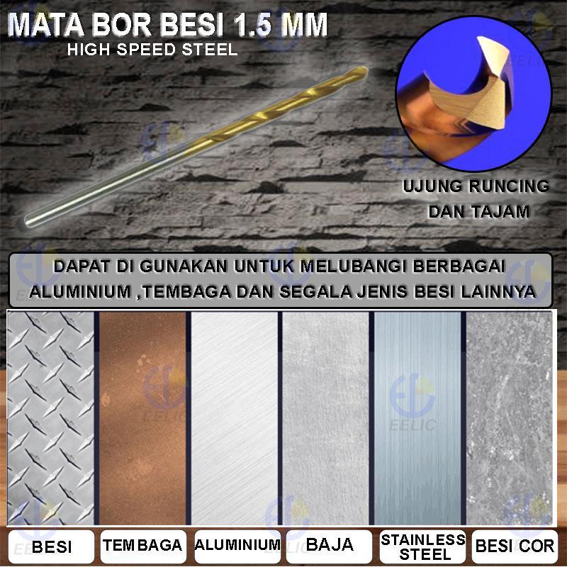EELIC HSS-1.5MM Mata Bor Besi 1pack 10PCS Ukuran 1.5MM .