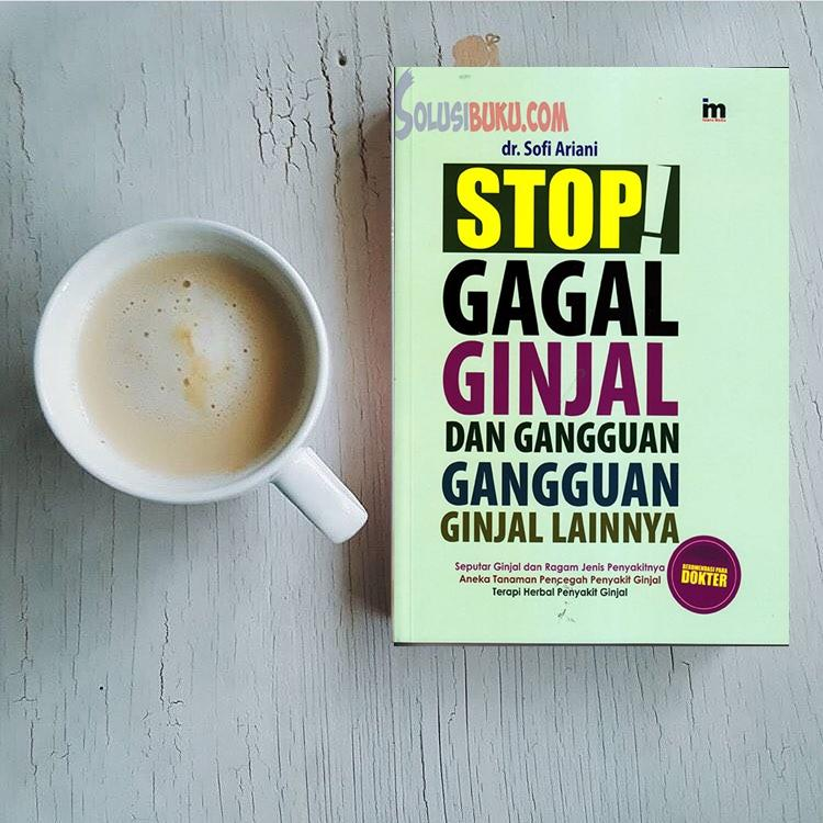 STOP! GAGAL GINJAL