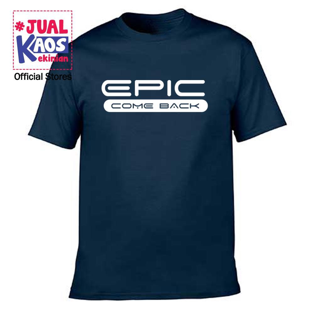 Kaos JP Jual Kaos Jualkaos murah / Terlaris / Premium / tshirt / katun import / kekinian / terkini / keluarga / pasangan / pria / wanita / couple / family / anak / surabaya / distro / Mobile Legend / EPIC COME BACK