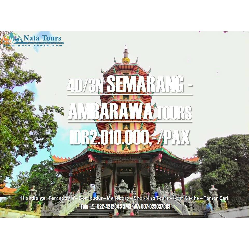 SEMARANG - AMBARAWA TOURS 4D3N