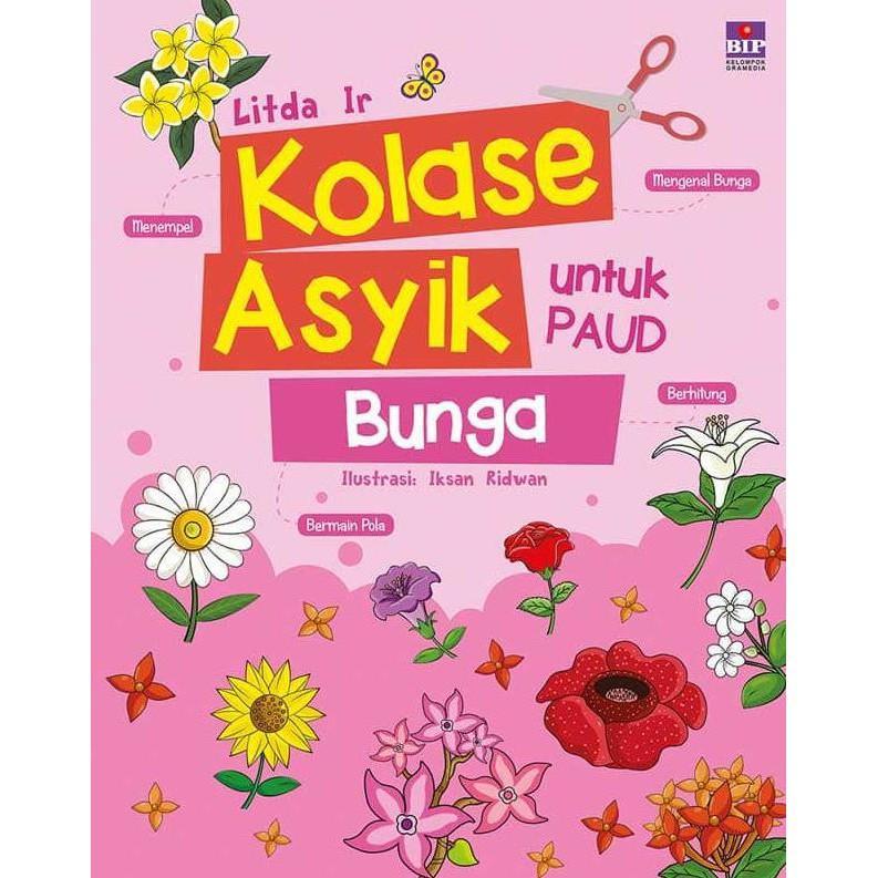 Bip - Kolase Asyik Untuk Paud : Bunga By Litda Ir - Kidsbook