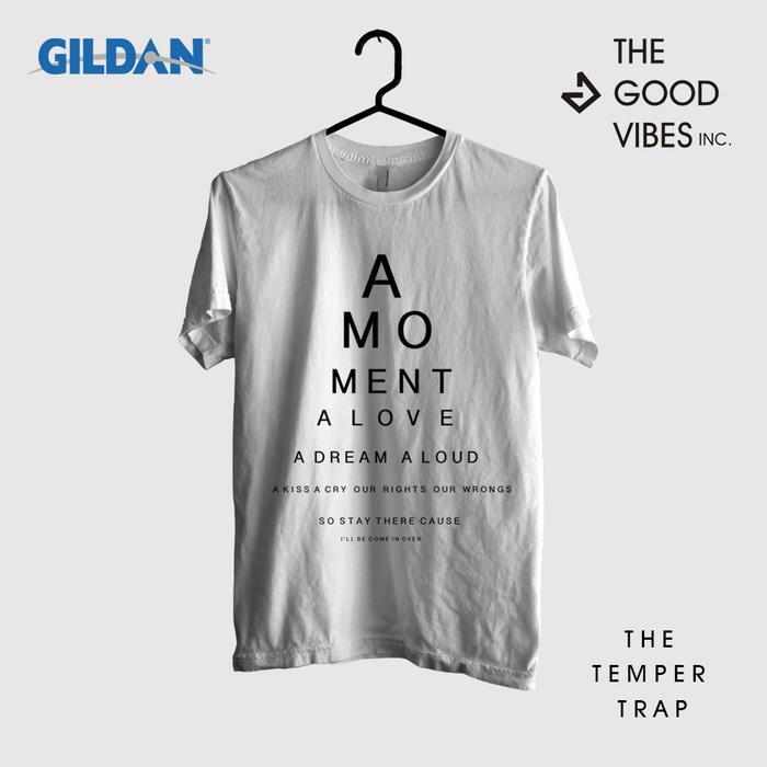 Kaos Band The Temper Trap Original Gildan - Sweet Disposition Lyrics