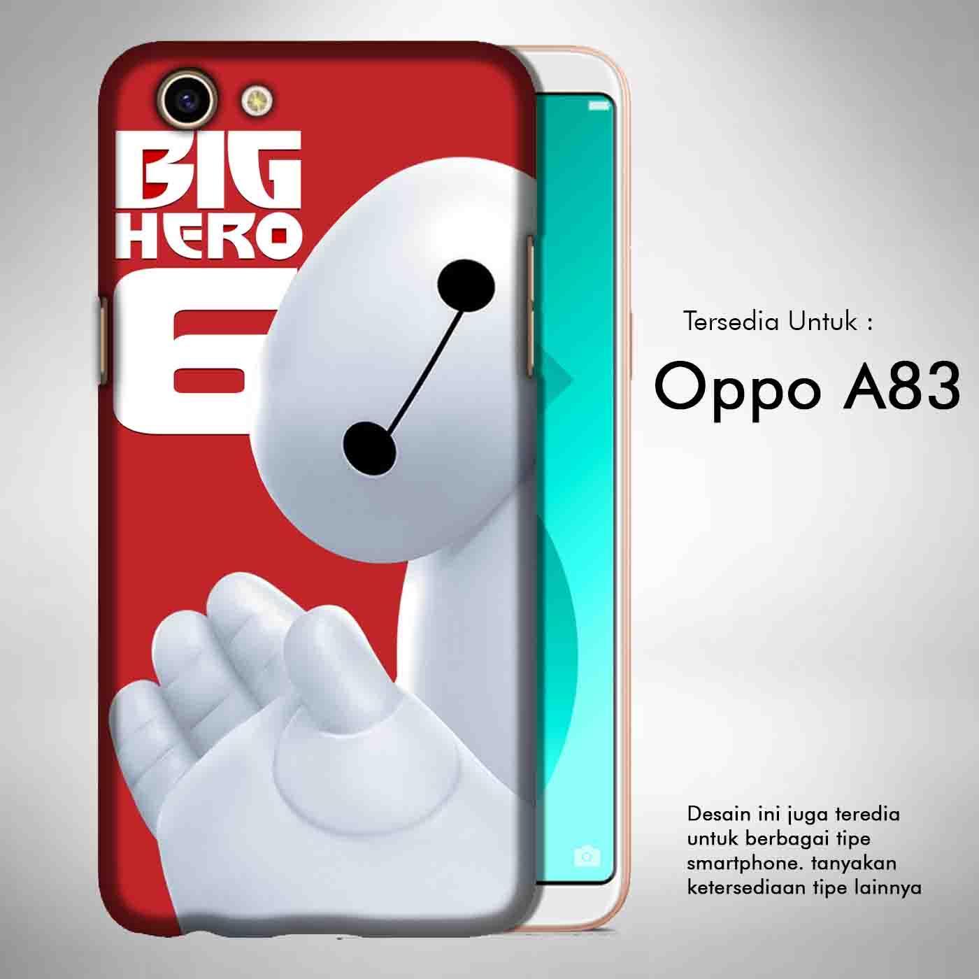 Big Hero 6 Baymax 1 Casing Custom Hardcase Full Print Oppo A83 Case Cover