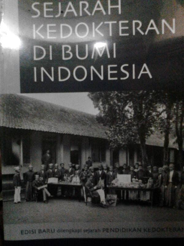 Buku Dasar Sejarah Kedokteran Di bumi Indonesia40Grafiti41