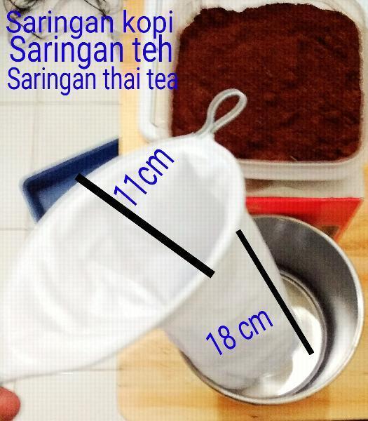saringan kopi - saringan teh tarik - saringan kain - saringan thai tea berbahan kain tebal buatan Thailand