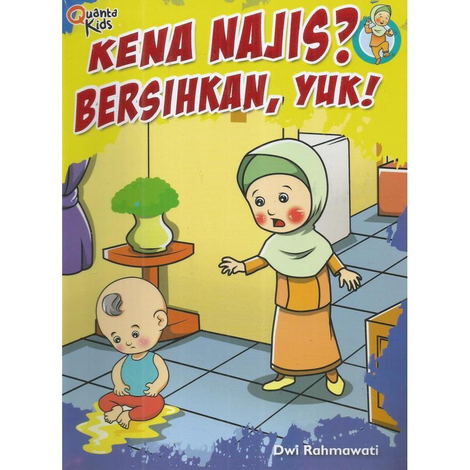Kena Najis Bersihkan Yuk! - Kidsbook