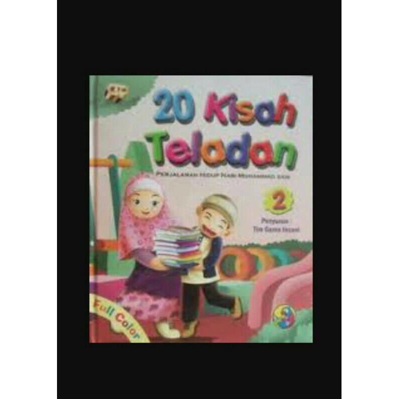 Buku 20 Kisah Teladan : Perjalanan Hidup Nabi Muhammad Saw - Kidsbook
