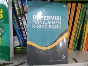 Shock Price Buku Supervisi Manajemen Risiko Bank (Cover Baru) - Ikatan Bankir Indonesia best price - Hanya Rp93.265