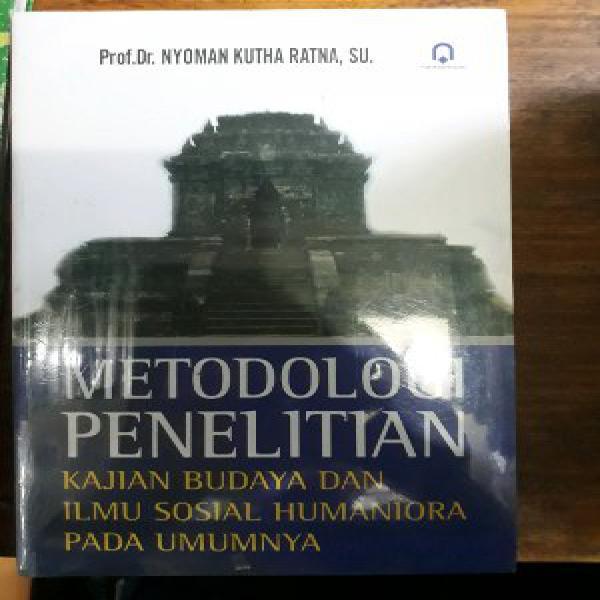 Metodologi penelitian kajian budaya karangan nyoman kutha ratna penerbit pustaka pelajar terlaris di bandung.