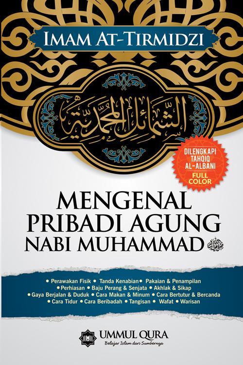 TBIJ - Mengenal Pribadi Agung Nabi Muhammad SAW - Ummul Qura