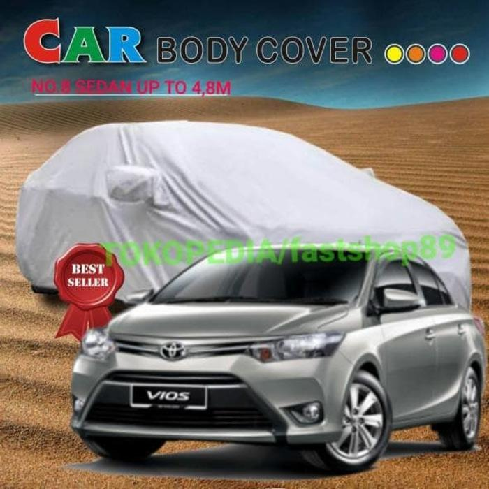 SARUNG COVER BODY MOBIL SEDAN NO 8 VIOS SOLUNA SIZE 460CM - QO5Do4
