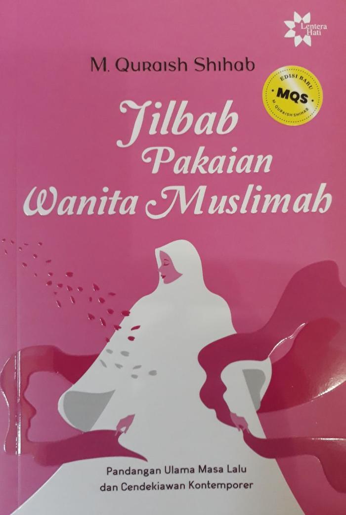 Jilbab : Pakaian Wanita Muslimah