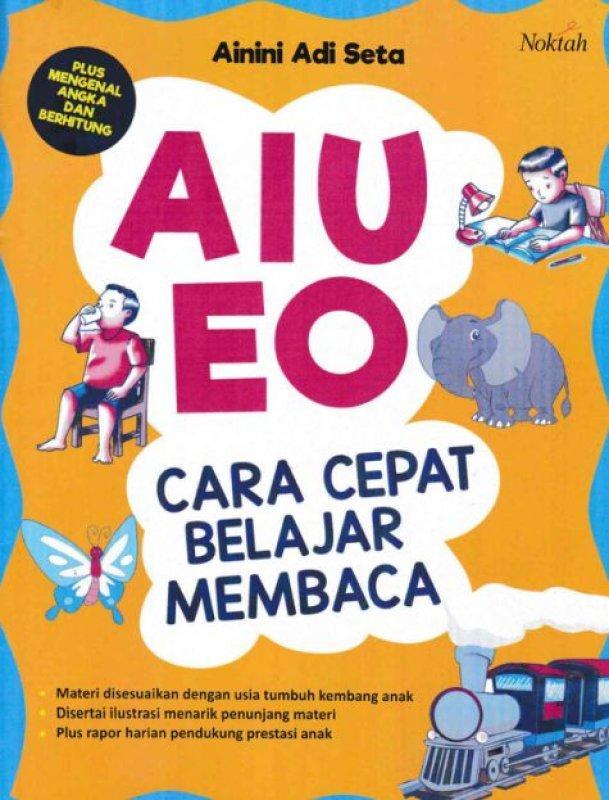 AIUEO Cara Cepat Belajar Membaca - Buku Pendidikan Anak Usia DIni PAUD