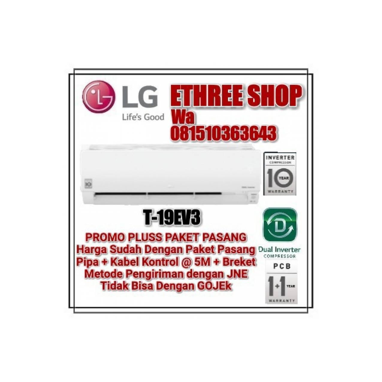 LG T-19EV3 - AC DUAL INVERTER SMART 2 PK - FREON R32 - MURAH