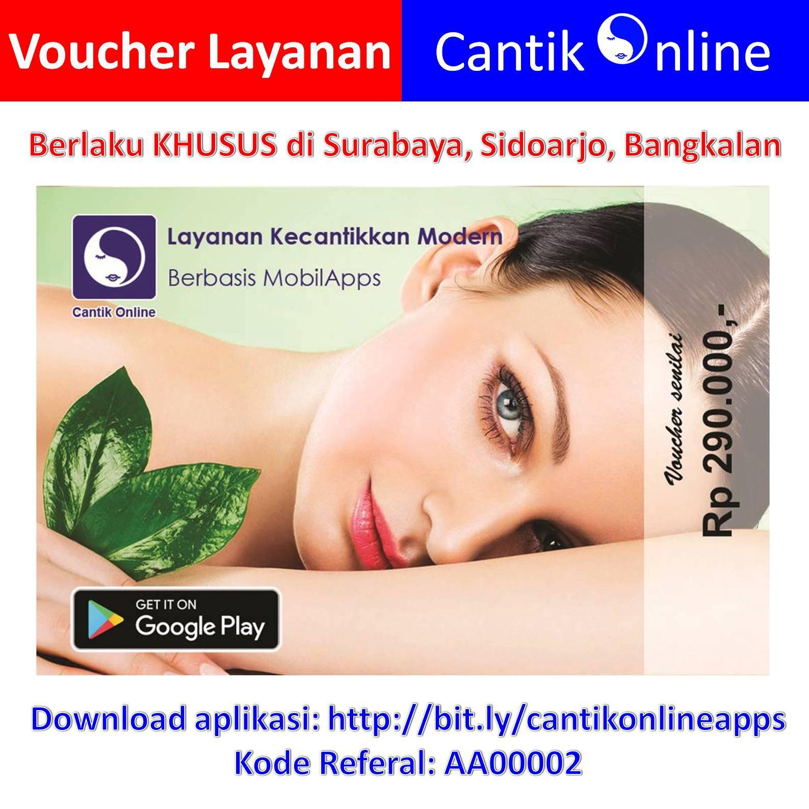 Voucher Cantik Online - Paket Reguler Hemat utk Surabaya, Sidoarjo & Bangkalan