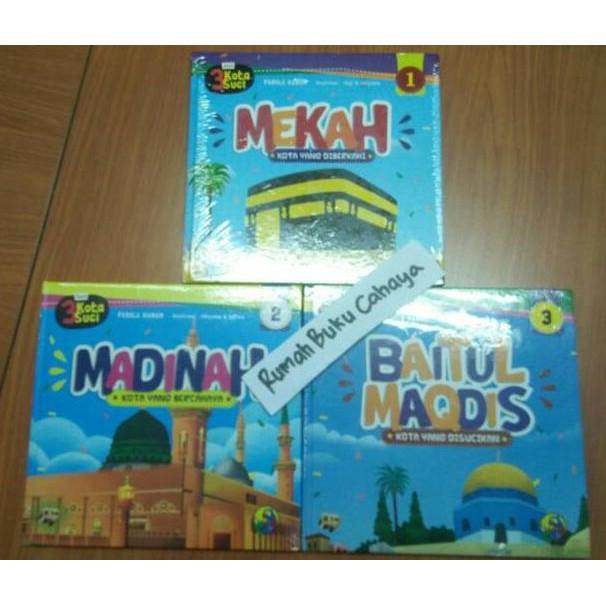 Seri 3 Kota Suci 1 Set (Mekah; Madinah; Baitul Maqdis) - Kidsbook