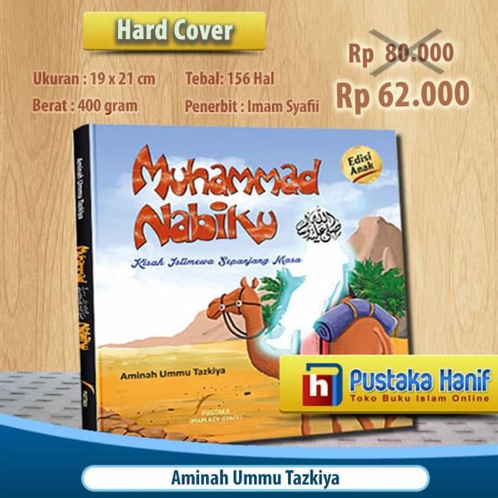 Buku Anak Muhammad Nabiku - Kisah/Sirah Nabi Full Color