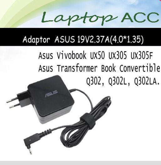 Adaptor Asus 19v2.37a 40135 Model Ux305 Ux201 R3001h Bx43 Asus Vivobook UX50 UX305F Zenbook BX21A (40*1.35)