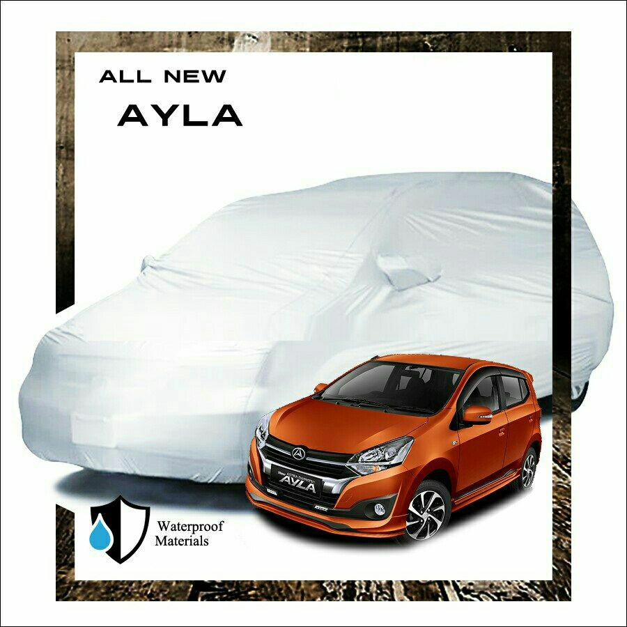 PROMO Fit On Body Cover tutup sarung Mobil Ayla kualitas bagus