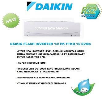 AC DAIKIN FLASH INVERTER 1/2 PK FTKQ 15 SVM4