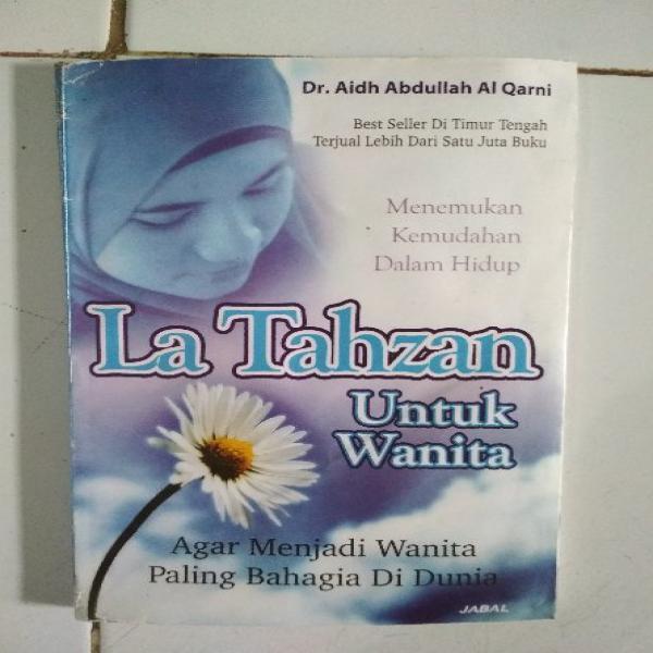 Original MENEMUKAN KEMUDAHAN DALAM HIDUP LA TAHZAN UNTUK WANITA AGAR MENJADI WANITA PALING BAHAGIA DI DUNIA