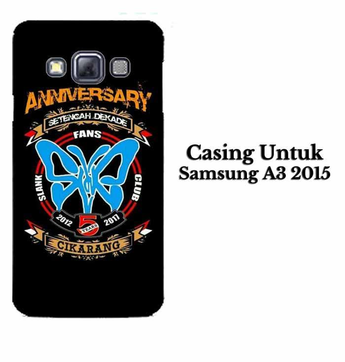 Casing SAMSUNG A3 2015 SLANK CIKARANG Hardcase Custom Case Se7enstores