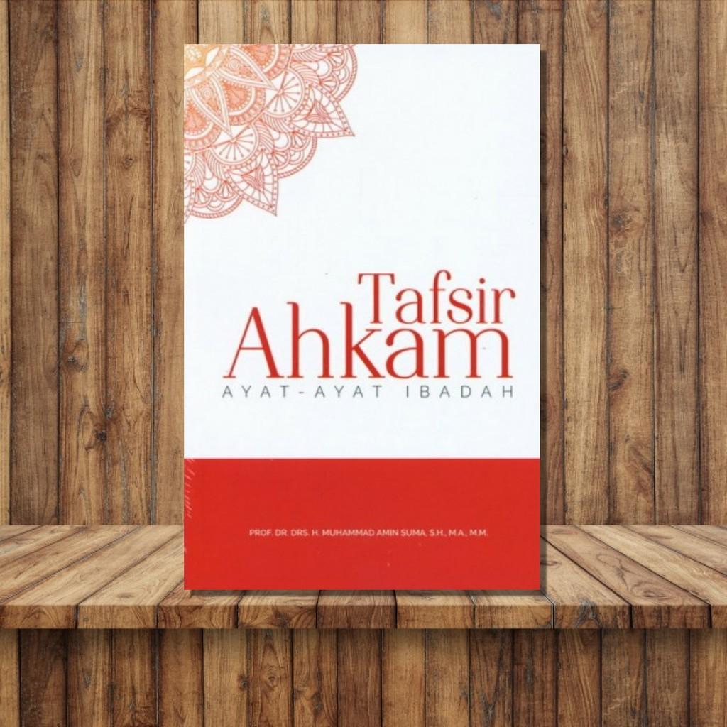 TAFSIR AHKAM (AYAT-AYAT IBADAH)