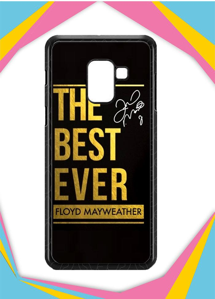 Casing Samsung Galaxy A8 2018 Custom Hardcase the best ever mayweather Z5681 Case Cover