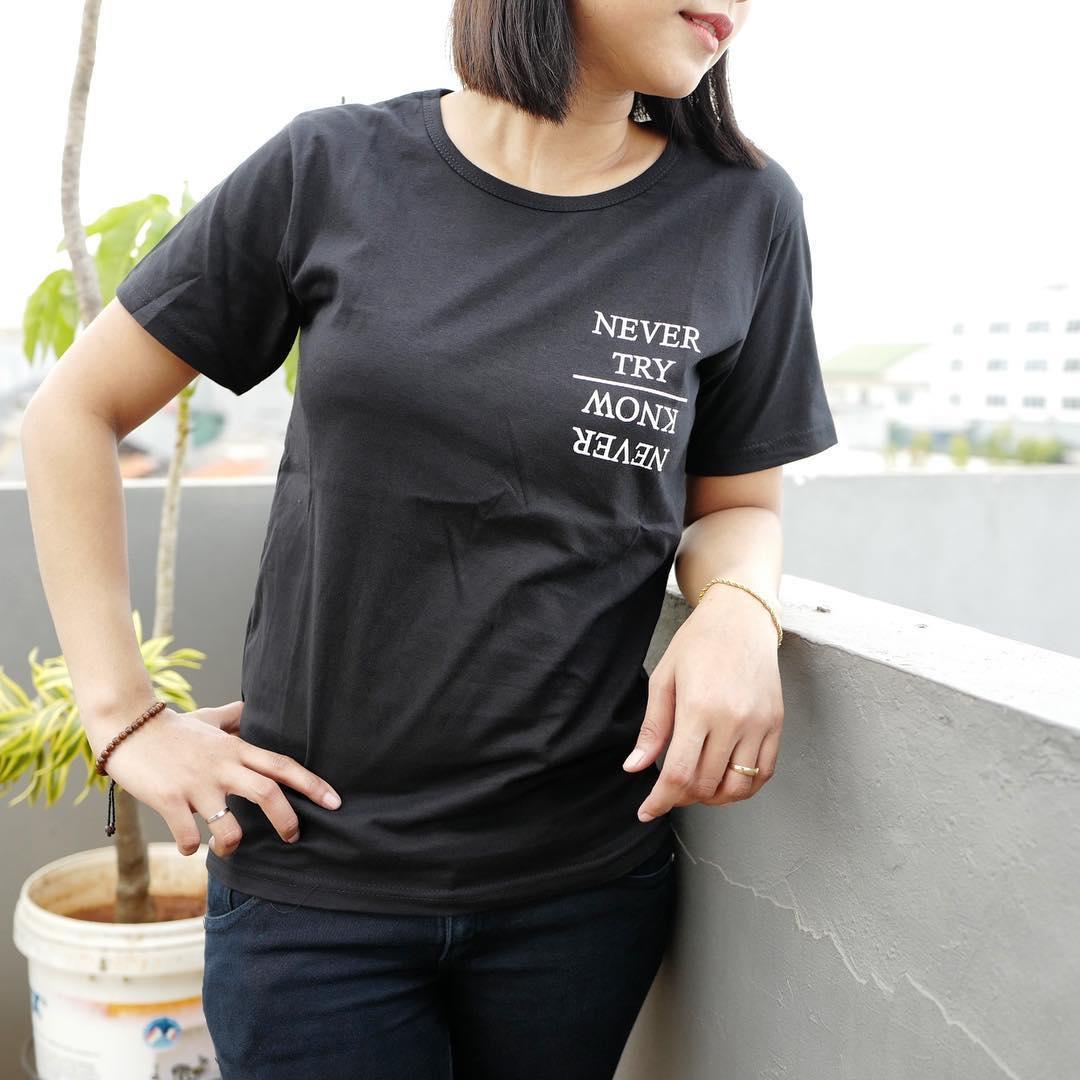 Tumblr Tee - T-Shirt - Kaos Wanita Lengan Pendek Never Try .