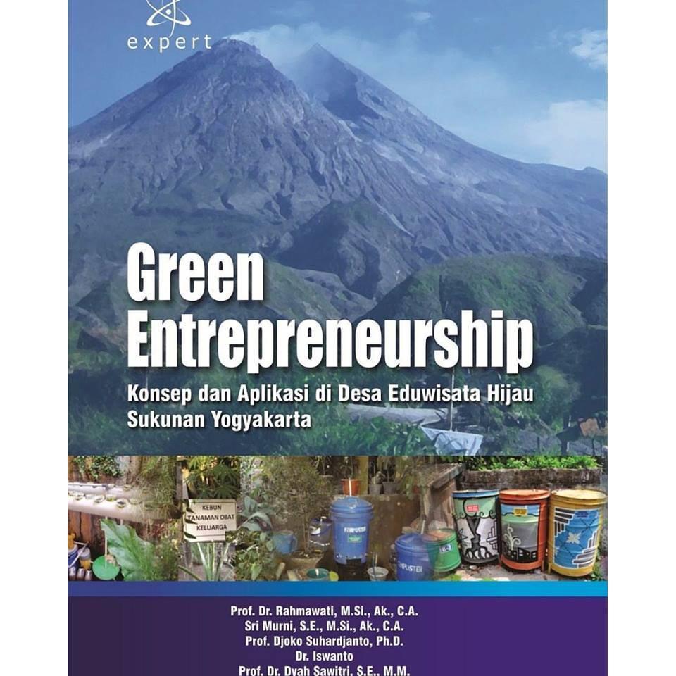 Green Enterpreneurship - Konsep Dan Aplikasi Di Desa Eduwisata Hijau Sukunan Yogyakarta