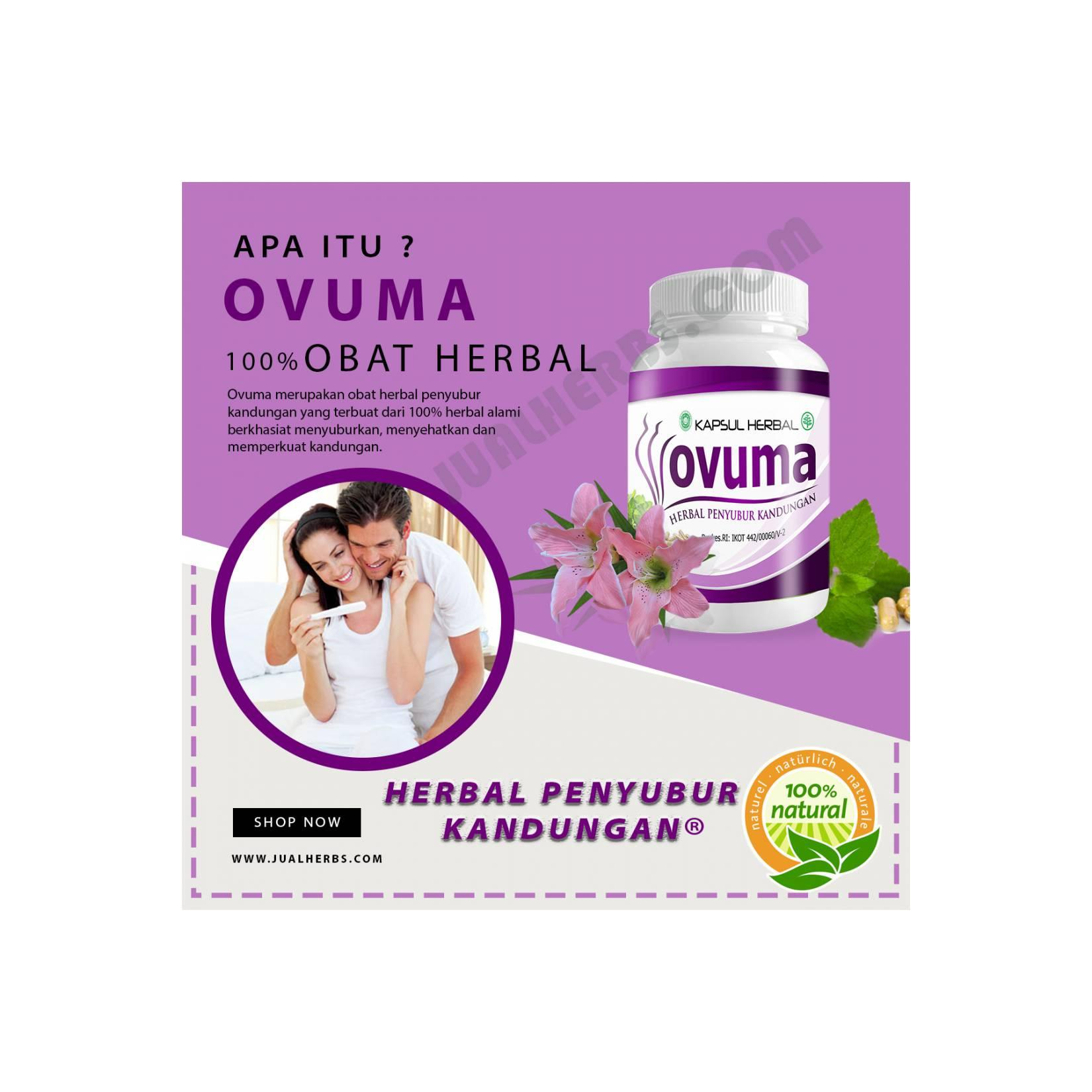 Ovuma - Obat Herbal Penyubur Kandungan 100% Aman
