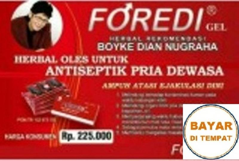 Foredi Gel Original & Legal Jakarta (Dijamin Recommended by Boyke Dian Nugraha)