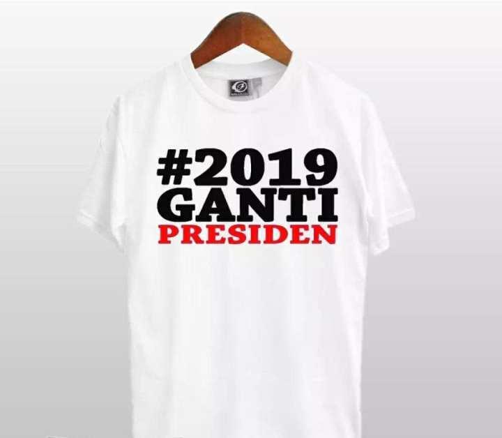 T-Shirt Distro M L XL XXL T-Shirt Pria #2109 Ganti Presiden #2019gantipresiden Kaos Kerah Polo Baju Berkerah Kaos Cowo Atasan Kasual Kaos Distro Sport Topi Jaket Celana Sepatu Tni Bomber Pilot Loreng Armi Motif Tentara 2019 Ganti Presiden Kekinian