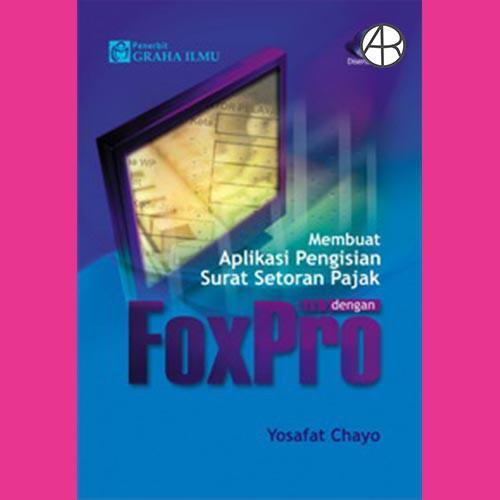 Membuat Aplikasi Pengisian Surat Setoran Pajak Dengan Foxpro