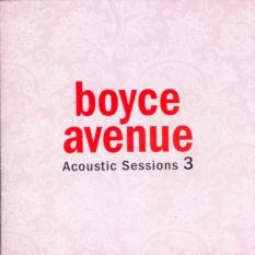 Boyce Avenue - Acoustic Sessions 3