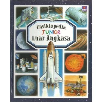 Ensiklopedia Junior : Luar Angkasa
