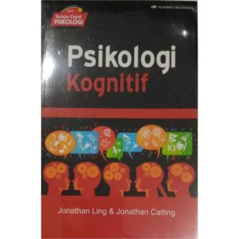 Erlangga Buku Psikologi Kognitif : Jonathan Ling & Jonathan Catling