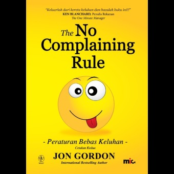 Harga MIC Publishing Buku The No Complaining Rule - Jon Gordon